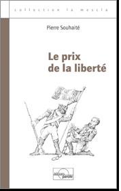 Couverturedu livre de Pierre Souhaité, Le prix de la liberté