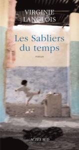 Couverture du livre de Virginie Langlois, Les Sabliers du temps