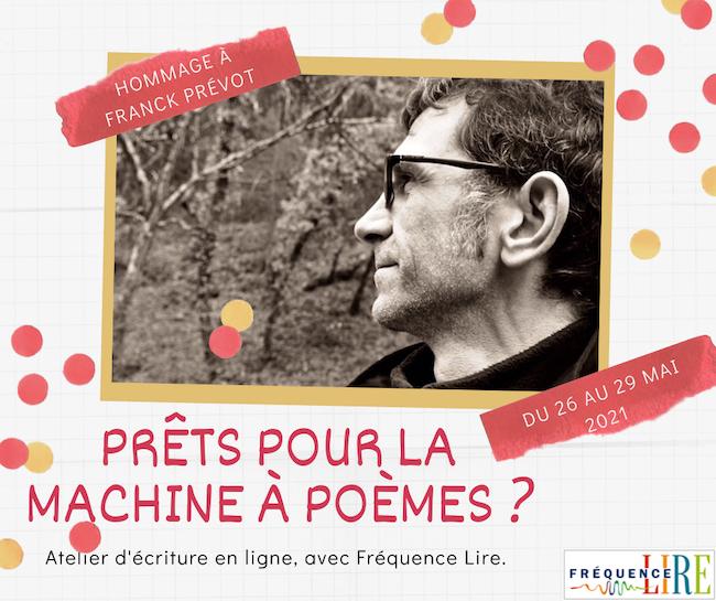 Photo du profil Facebook de Franck Prévot - Prêts pour la machine à poèmes ? Atelier d'écriture en ligne , avec Fréquence Lire.