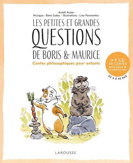 Couverture du livre de Anaël Assier, Les Petites et grandes questions de Boris et Maurice, contes philosophiques pour enfants