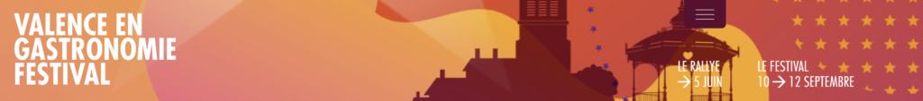 Bannière du site de Valence en gastronomie pour l'édition 2021